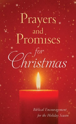 Prayers and Promises for Christmas: Biblical Encouragement for the Holiday Season  -     By: Jennifer Hahn