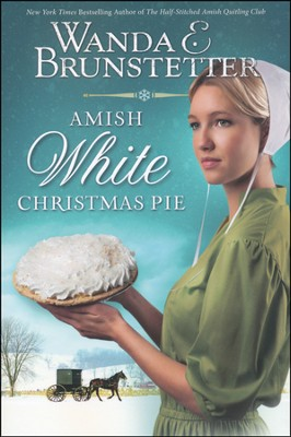 Amish White Christmas Pie  -     By: Wanda E. Brunstetter