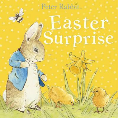 Easter Surprise  -     By: Beatrix Potter