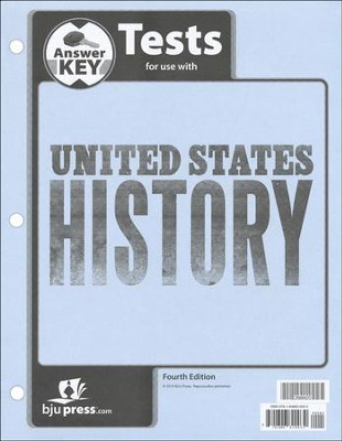 BJU U.S. History Grade 11 Test Pack Answer Key (Fourth Edition)    -