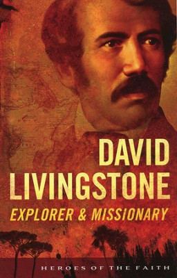 David Livingstone: Explorer and Missionary  -     By: Sam Wellman