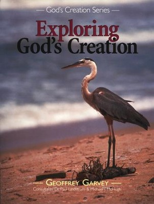 Exploring God's Creation, Grade 3   -     By: Geoffrey Garvey