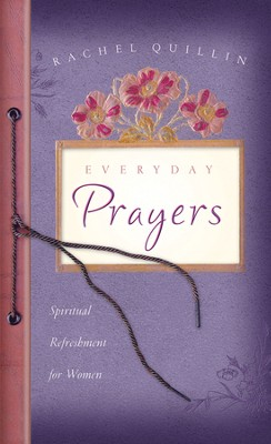 Everyday Prayers  -     By: Rachel Quillin