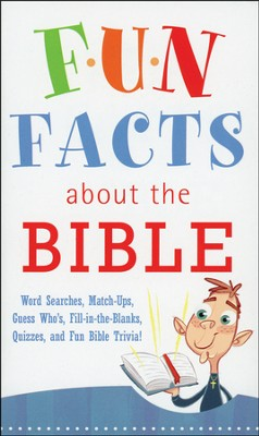 Fun Facts About the Bible    - Slightly Imperfect  -     By: Robyn Martins