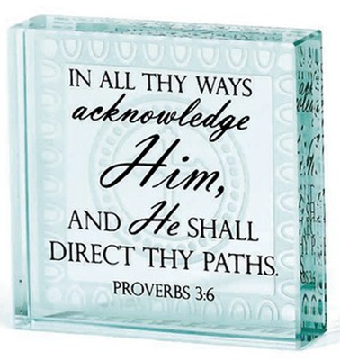In All Thy Ways Acknowledge Him Glass Block  -