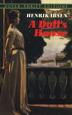 A Doll's House: Dover Thrift Editions   -     By: Henrik Ibsen