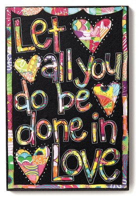 Let All You Do Be Done In Love Wall Art  -     By: Holly Christine Moody