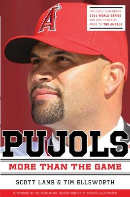 Pujols: More Than the Game - eBook  -     By: Scott Lamb, Tim Ellsworth