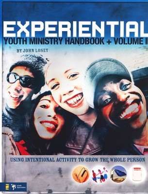 Experiential Youth Ministry Handbook, Volume 2  -     By: John Losey