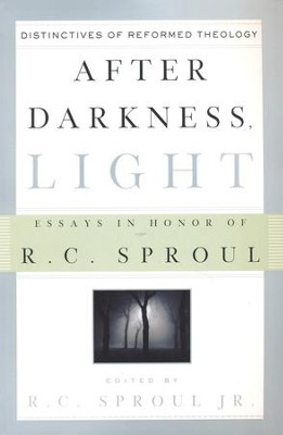 After Darkness, Light: Essays in Honor of R.C. Sproul   -     Edited By: R.C. Sproul     By: Edited by R.C. Sproul, Jr.