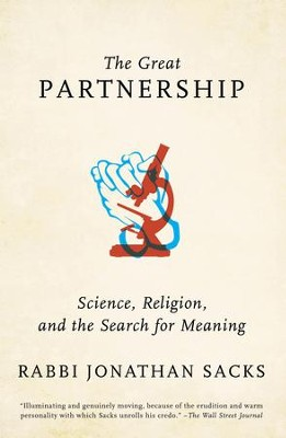 The Great Partnership: Science, Religion, and the Search for Meaning - eBook  -     By: Jonathan Sacks