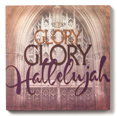 Glory, Glory Hallelujah Wall Art  -