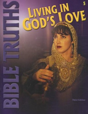 BJU Bible Truths 5: Living in God's Love, Student Worktext  (Updated Copyright)  -