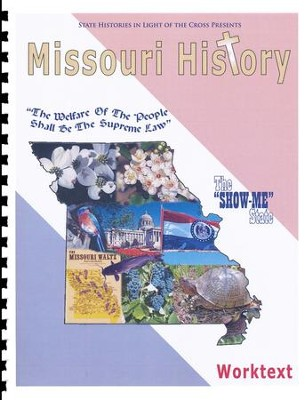 Missouri History In Light Of The Cross, Worktext   -     By: Sarah Crain