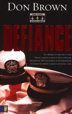 Defiance, Naval Justice Series #3   -     By: Don Brown