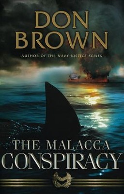 The Malacca Conspiracy    -     By: Don Brown