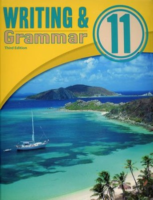 BJU Writing & Grammar Grade 11 Student Text, Third Edition   -     By: Dana Gibby Gage, Elizabeth Rose, Kimberly Y. Stegall