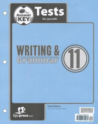 BJU Press Writing & Grammar Grade 11 Test Pack Answer Key, Third Edition  -