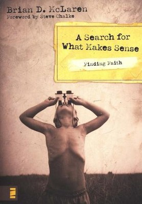 Finding Faith: A Search for What Makes Sense  -     By: Brian D. McLaren
