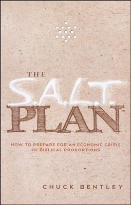 The S.A.L.T. Plan: How to Prepare for an Economic Crisis of Biblical Proportions - Slightly Imperfect  -     By: Chuck Bentley