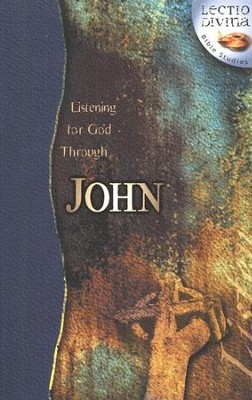 Listening to God Through John, Lectio Divina Bible Studies    -
