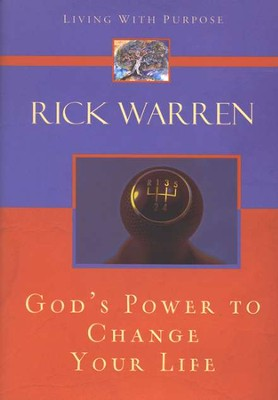 God's Power To Change Your Life   -     By: Rick Warren