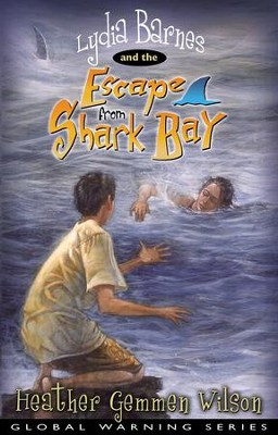 Lydia Barnes and the Escape From Shark Bay  -     By: Heather Gemmen Wilson