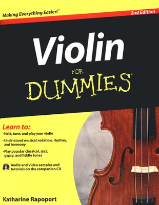 Violin For Dummies, 2nd Edition  -     By: Katharine Rapoport