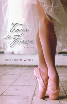 Tour de Force  -     By: Elizabeth White