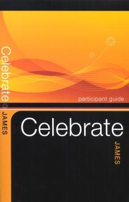 Celebrate James Participant Guide   -     By: Keith Loy