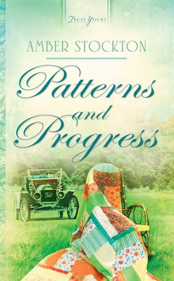 Patterns and Progress - eBook  -     By: Amber Stockton