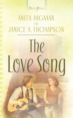 The Love Song - eBook  -     By: Anita Higman, Janice Hanna