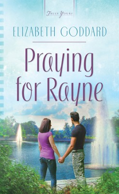 Praying for Rayne - eBook  -     By: Elizabeth Goddard