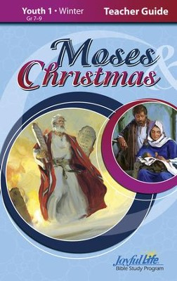 Moses & Christmas Youth 1 (Grades 7-9) Teacher Guide   -