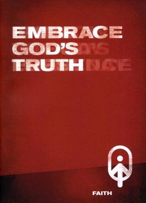 Embrace God's Truth  -