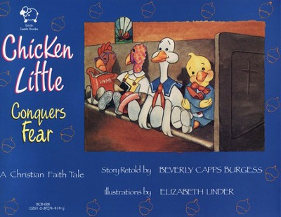 Chicken Little Conquers Fear English & Spanish   -     By: Beverly Capps Burgess     Illustrated By: Elizabeth Linder
