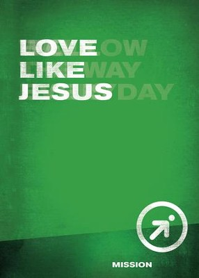 Love Like Jesus  -     By: Wesleyan Publishing House