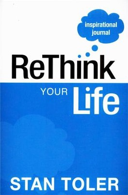 ReThink Your Life Inspirational Journal  -     By: Stan Toler