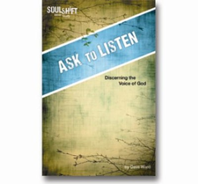 Ask to Listen: Discerning the Voice of God  -