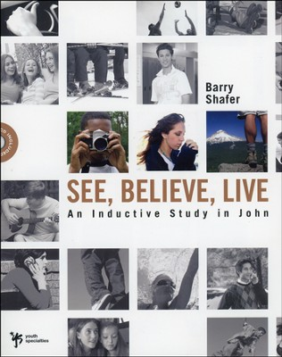 See, Believe, Live: An Inductive Study in John--Book  and CD-ROM  -     By: Barry Shafer