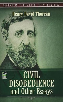 Civil Disobedience and Other Essays  -     By: Henry David Thoreau
