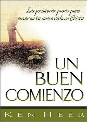Un Buen Comienzo, A Good Start  -     By: Ken Heer