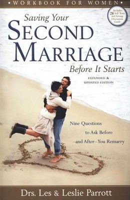 Saving Your Second Marriage Before It Starts Workbook for Women: Nine Questions to Ask Before and After You Remarry - Slightly Imperfect  -     By: Dr. Les Parrott, Dr. Leslie Parrott