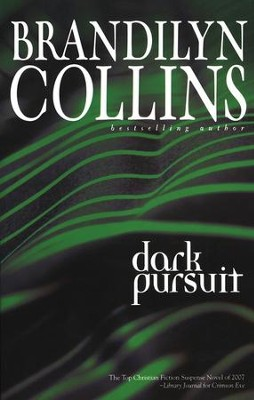 Dark Pursuit   -     By: Brandilyn Collins