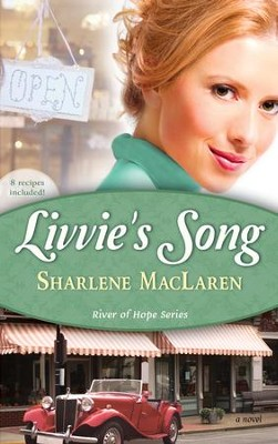 Livvie's Song - eBook  -     By: Sharlene MacLaren