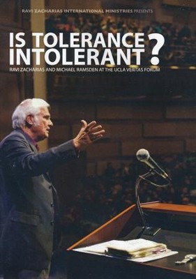 Is Tolerance Intolerant?   -     By: Ravi Zacharias, Michael Ramsden