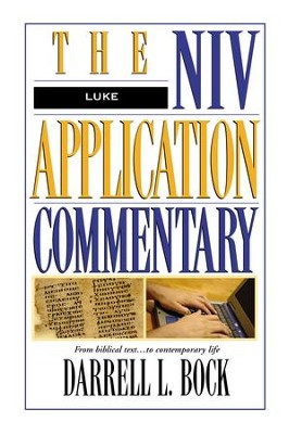 Luke: NIV Application Commentary [NIVAC] -eBook  -     By: Darrell L. Bock