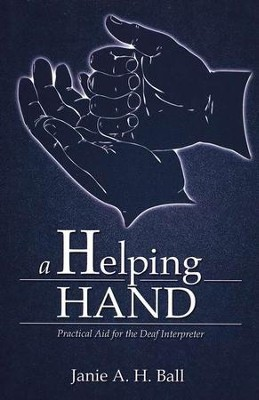 A Helping Hand   -     By: Janie A.H. Ball