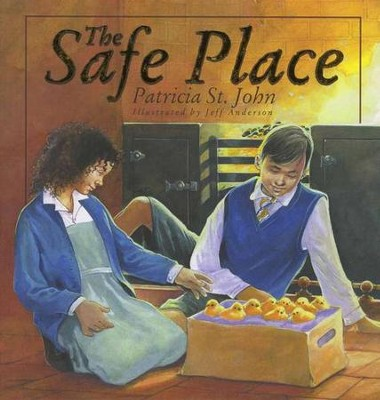The Safe Place  -     By: Patricia St. John