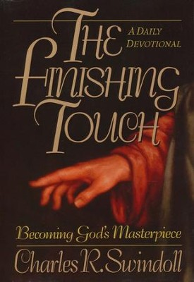 The Finishing Touch  -     By: Charles R. Swindoll